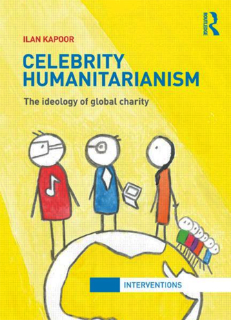 """cover of the book """"Celebrity Humanitarianism"""" written by Ilan Kapoor"""