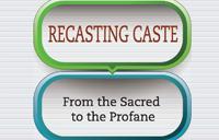 Recasting Caste partial book cover