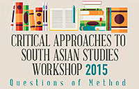 Critical Approaches to South Asian Studies Workshop poster