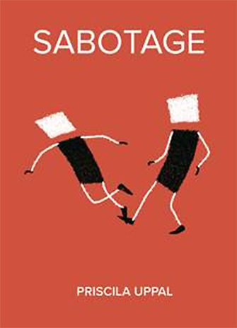 Priscila Uppal's new book Sabotage