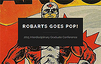 Robarts Goes Pop! grad conference poster