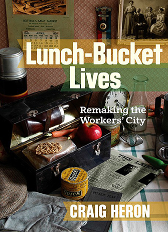 Lunch Bucket Lives book cover