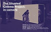 The Situated Cinema Project; in-camera was curated by York U doctoral student Melanie Wilmink