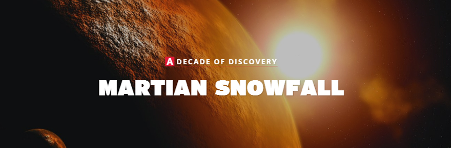Theme: Martian Snowfall part of a Decade of Impact campaign