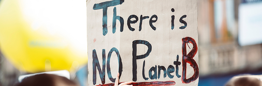 Sign that reads There is no Planet B
