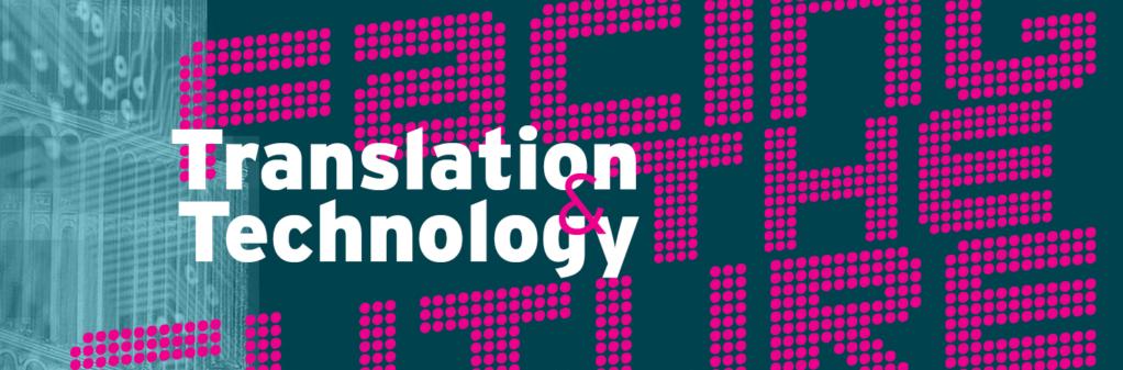 Translation & Technology