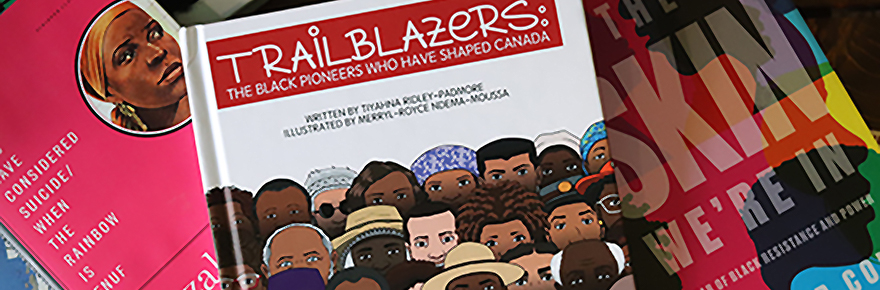 Cover of Trailblazers: The Black Pioneers Who Have Shaped Canada
