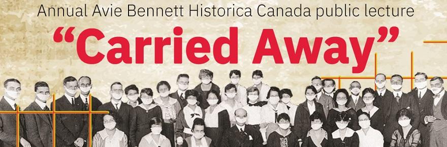 """Carried Away"" Avie Bennett Lecture banner"