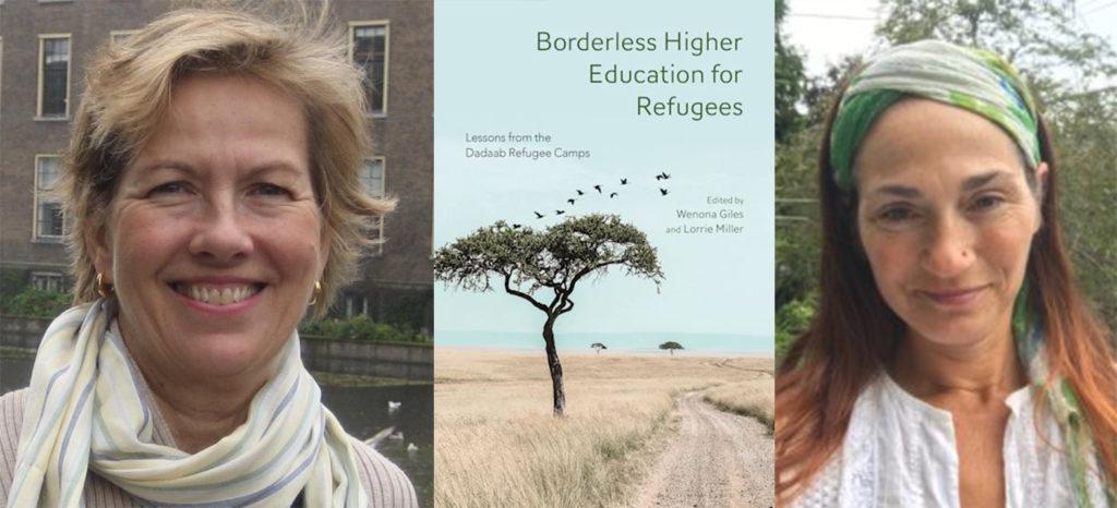 """Left to right: Professor Emerita Wenona Giles; """"Borderless Higher Education for Refugees"""" book cover; Lorrie Miller"""