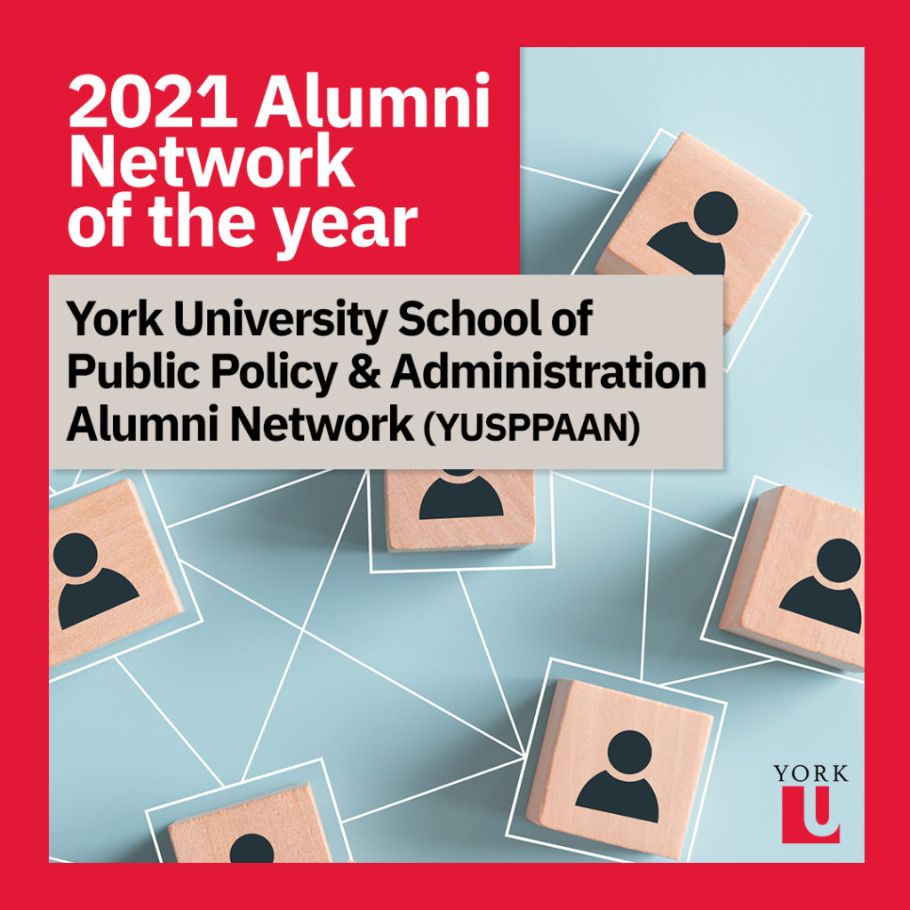 2021 Alumni Network of the year: York University School of Public Policy and Administration Alumni Network (YUSPPAAN)